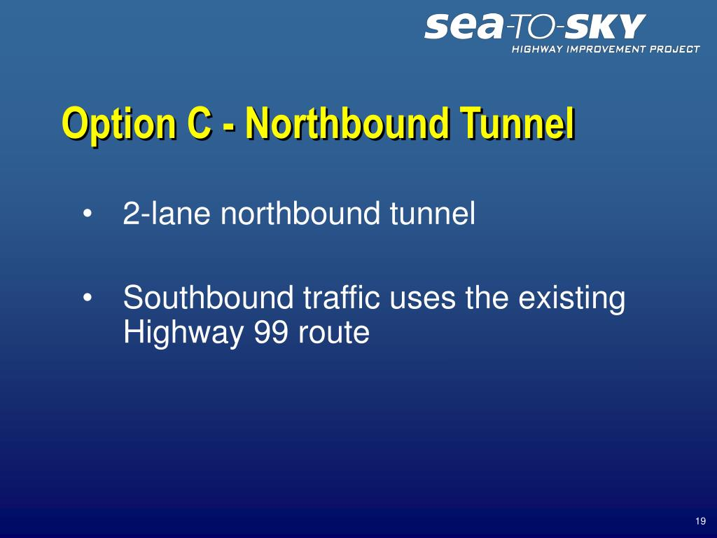 Option C - Northbound Tunnel