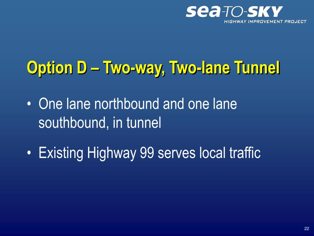 Option D – Two-way, Two-lane Tunnel