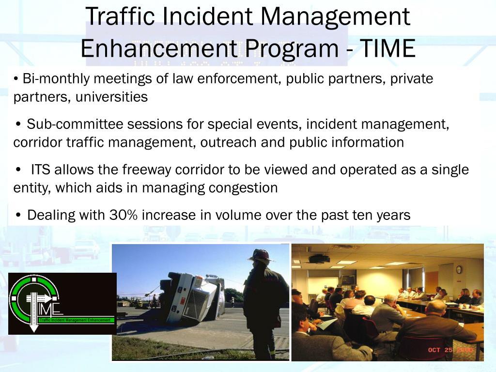 Traffic Incident Management Enhancement Program - TIME
