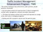 traffic incident management enhancement program time