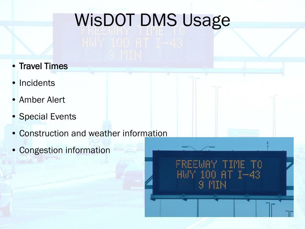 WisDOT DMS Usage