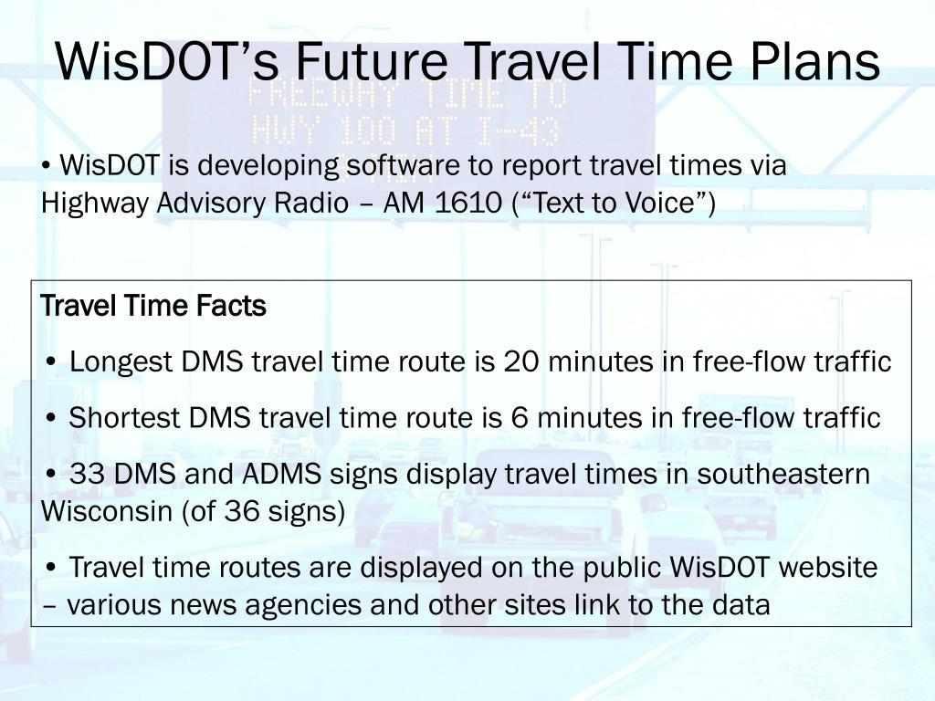 WisDOT's Future Travel Time Plans