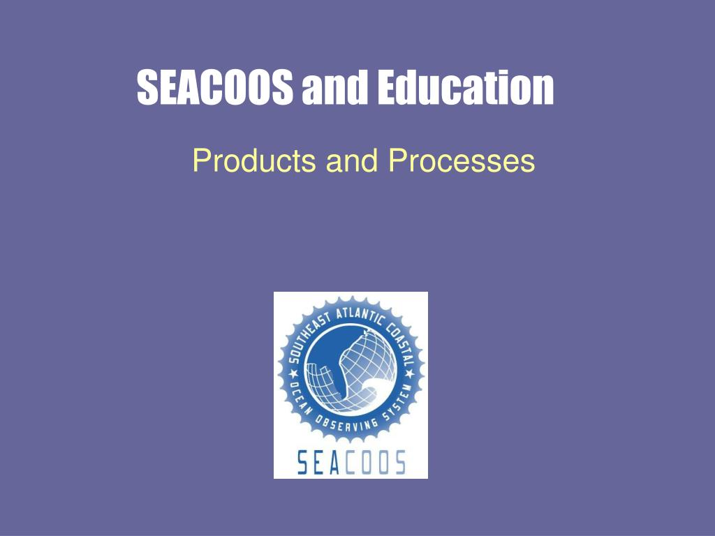 seacoos and education l.