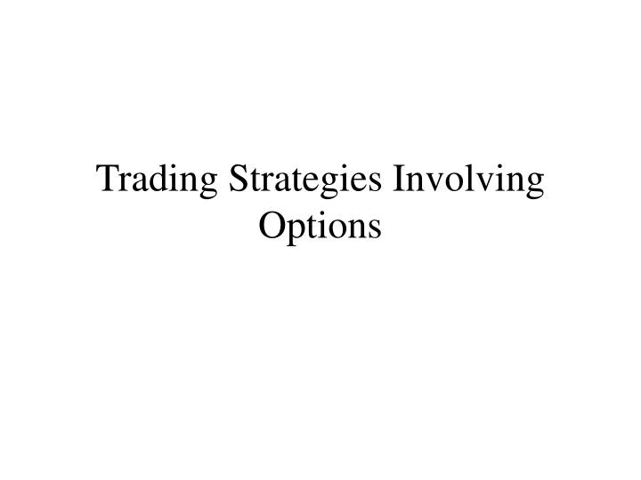 trading strategies involving options n.