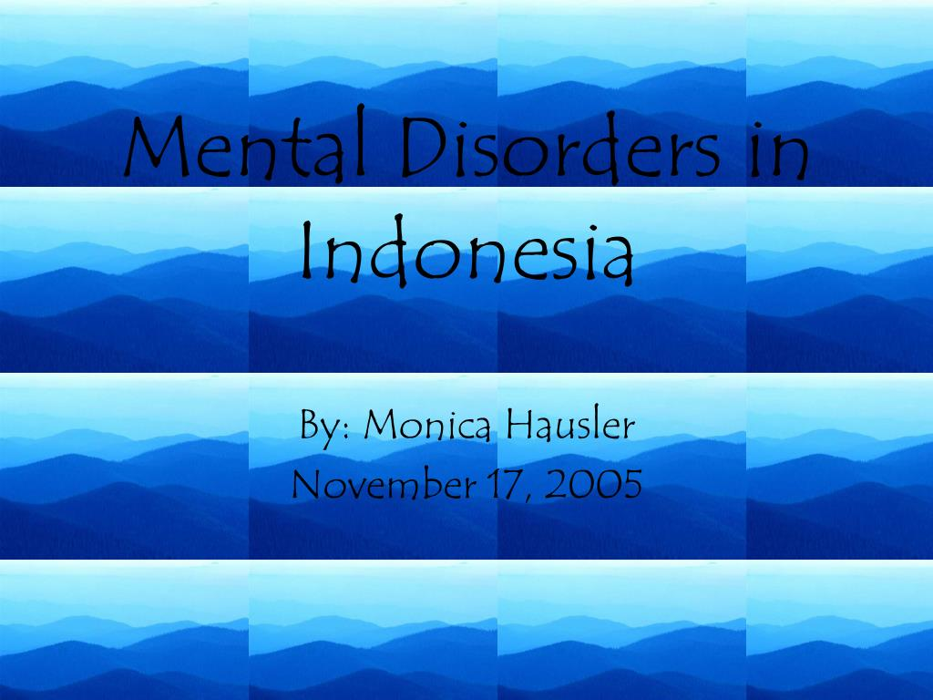 mental disorders in indonesia l.