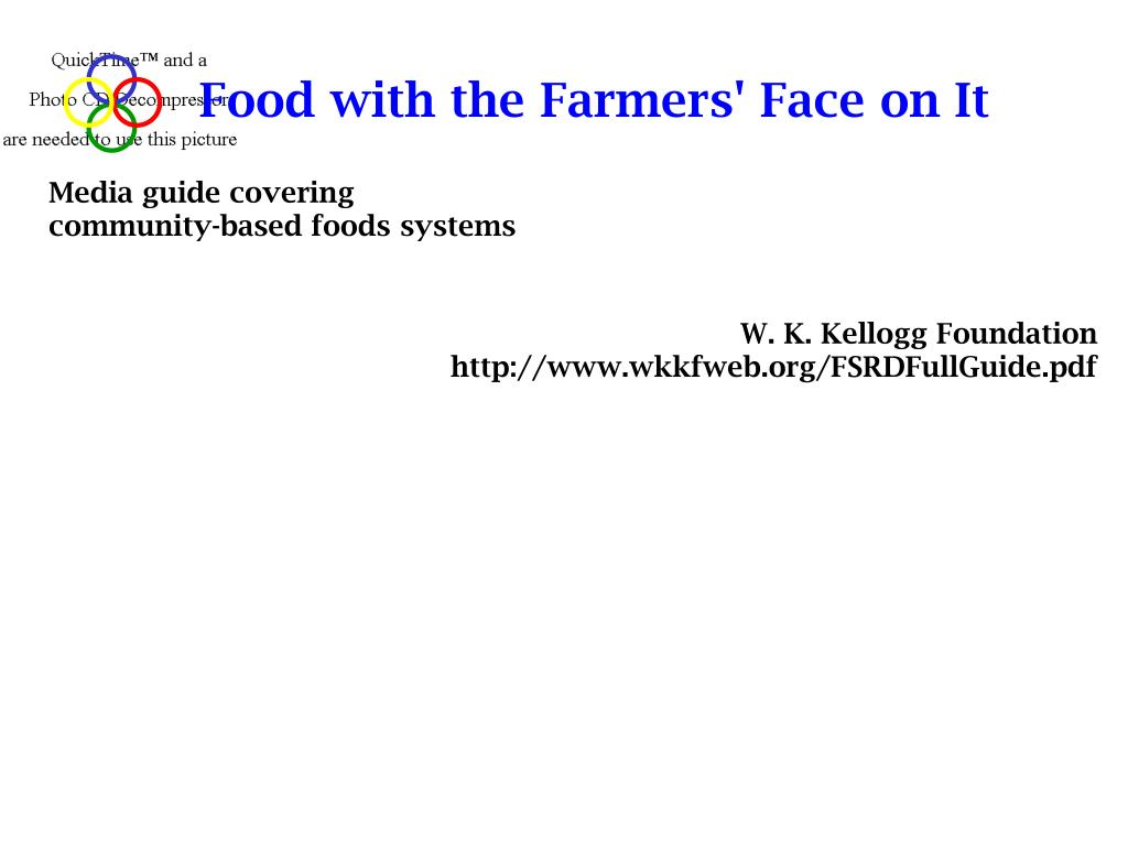 Food with the Farmers' Face on It