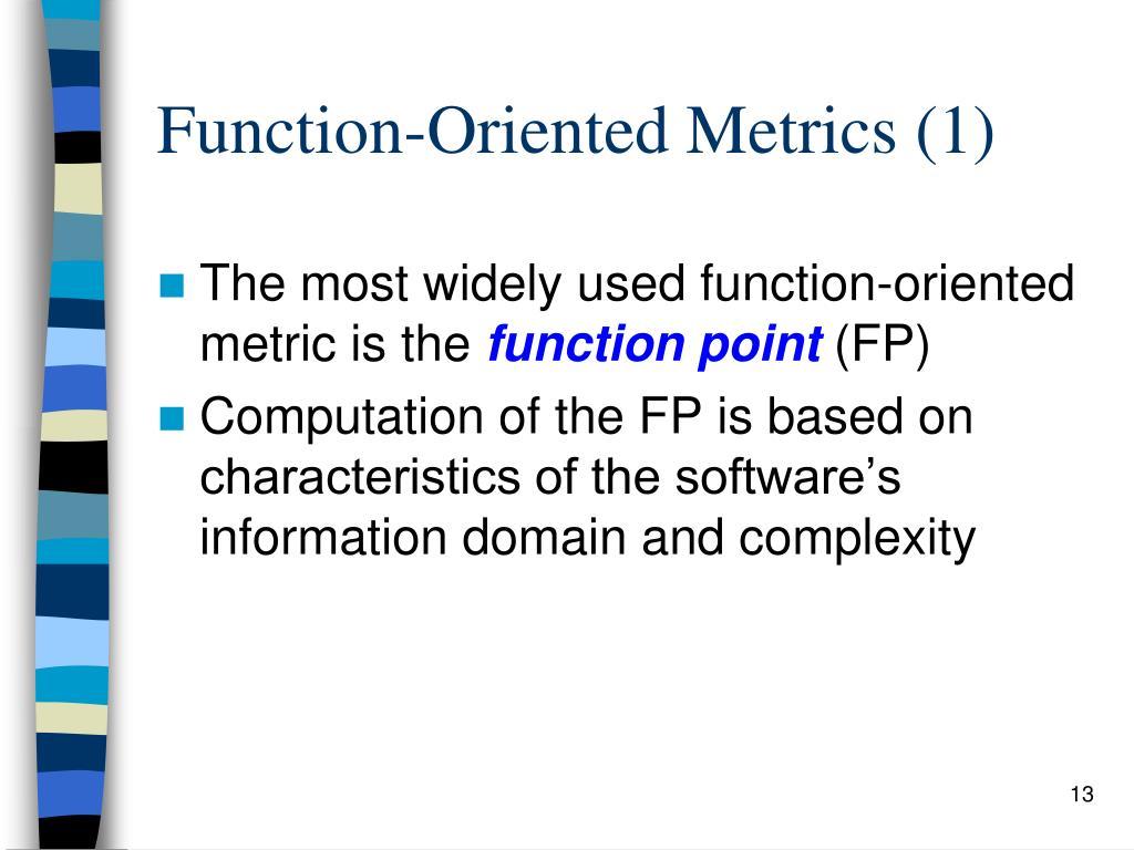 Function-Oriented Metrics (1)