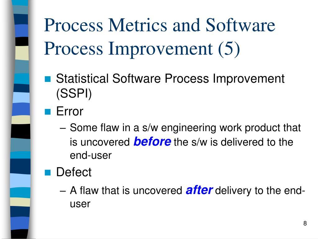 Process Metrics and Software Process Improvement (5)