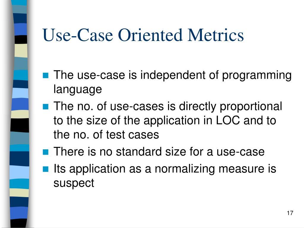 Use-Case Oriented Metrics