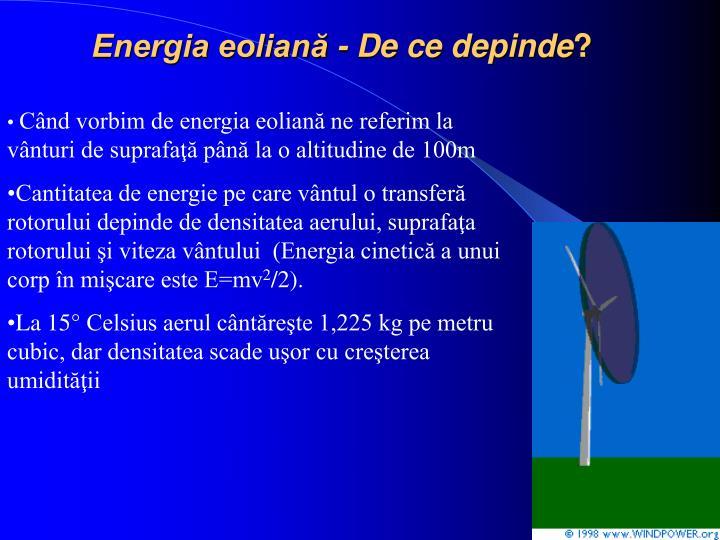 Energia eoliană - De ce depinde