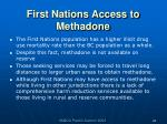 first nations access to methadone