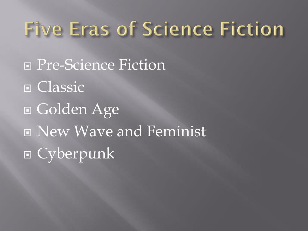 Five Eras of Science Fiction