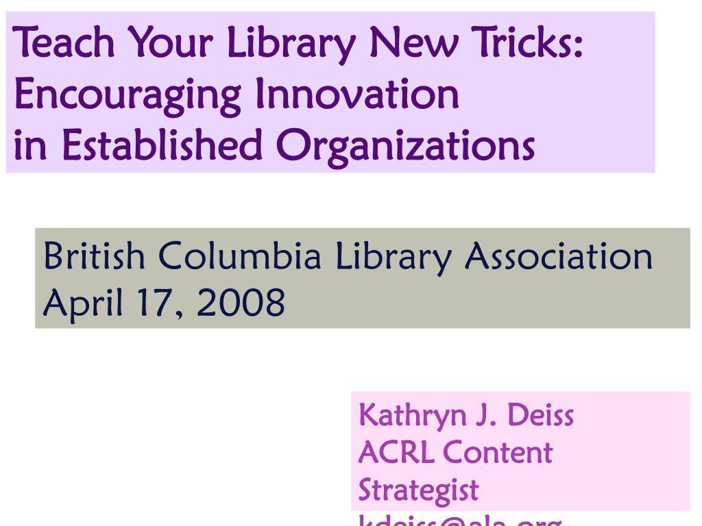 Teach Your Library New Tricks: