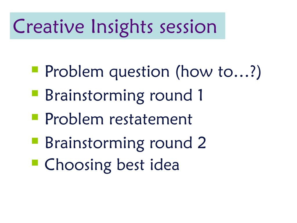 Creative Insights session