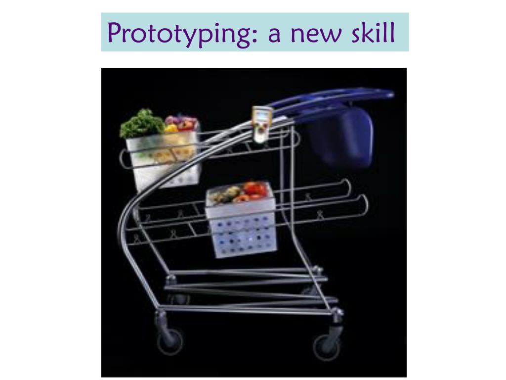 Prototyping: a new skill