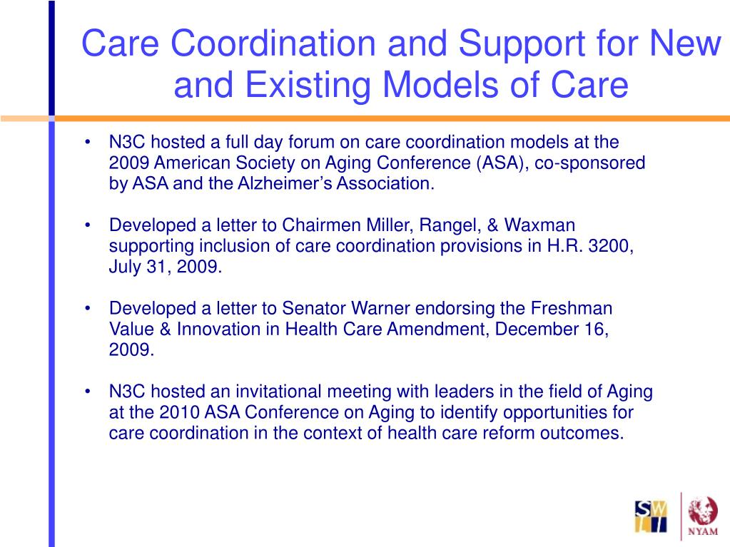 N3C hosted a full day forum on care coordination models at the 2009 American Society on Aging Conference (ASA), co-sponsored by ASA and the Alzheimer's Association.