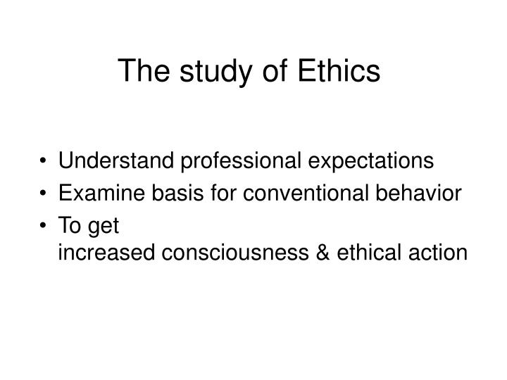 The study of ethics3