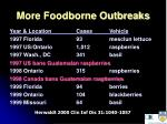 more foodborne outbreaks