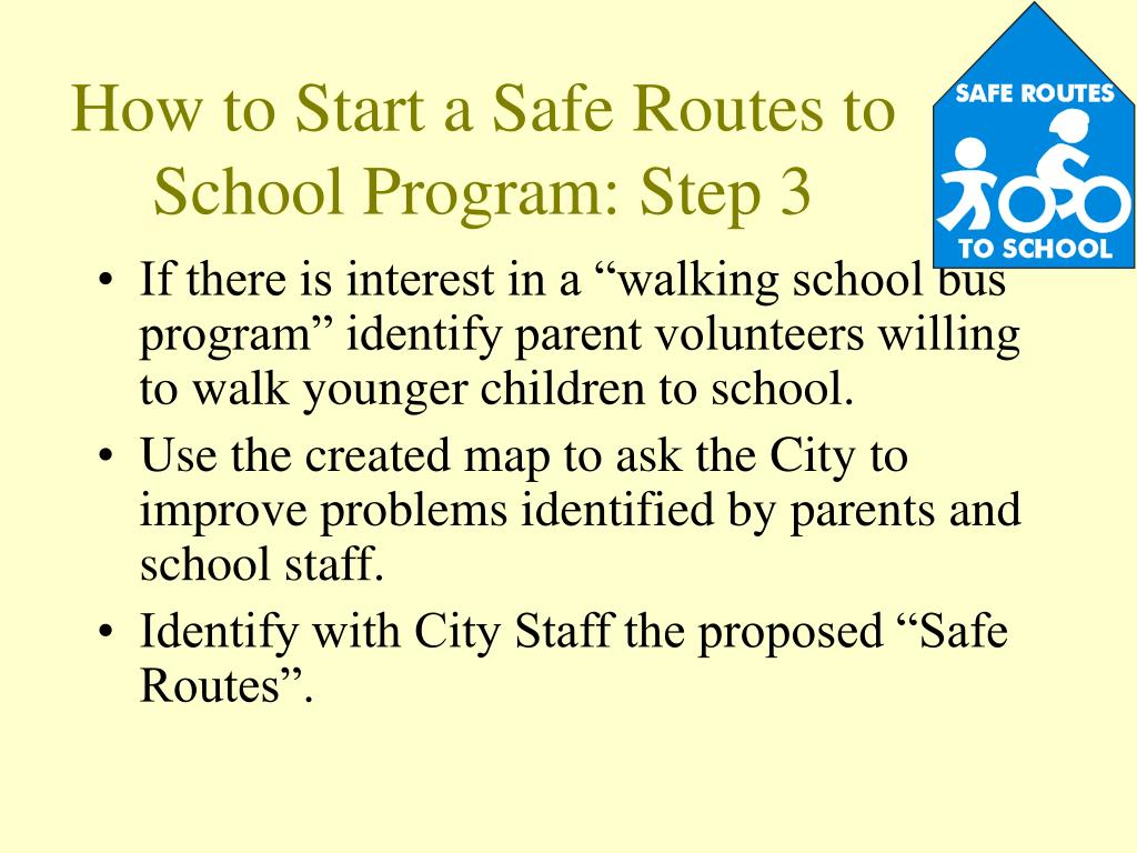 How to Start a Safe Routes to School Program: Step 3