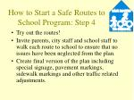 how to start a safe routes to school program step 4
