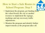 how to start a safe routes to school program step 5