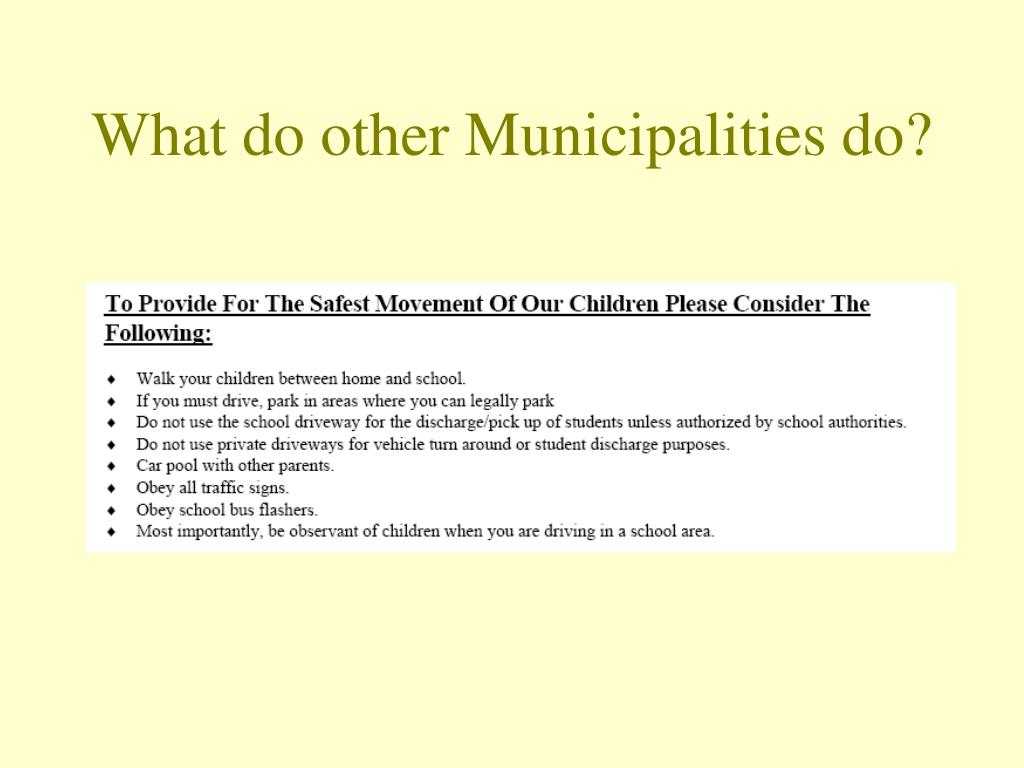 What do other Municipalities do?