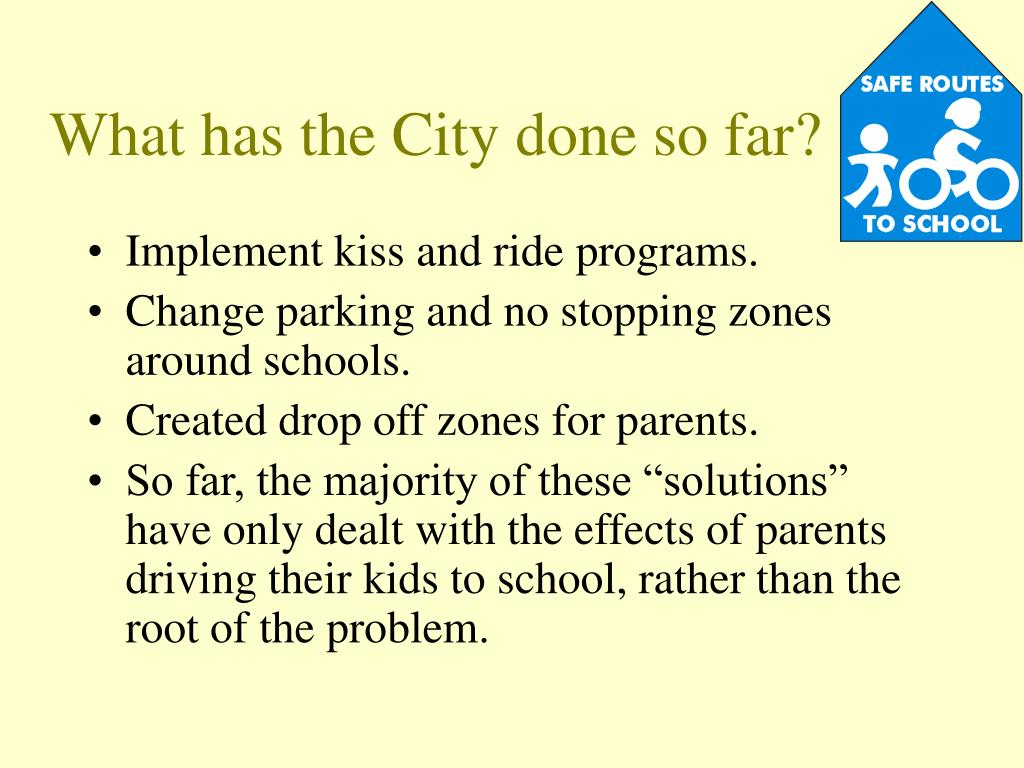 What has the City done so far?