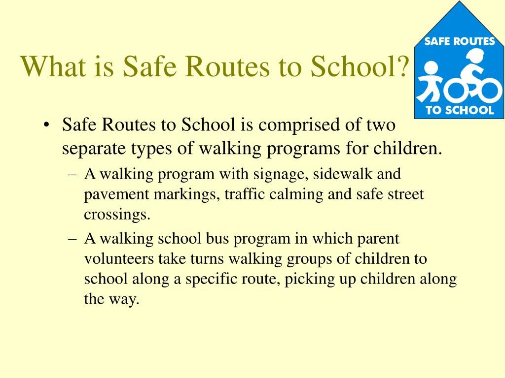 What is Safe Routes to School?