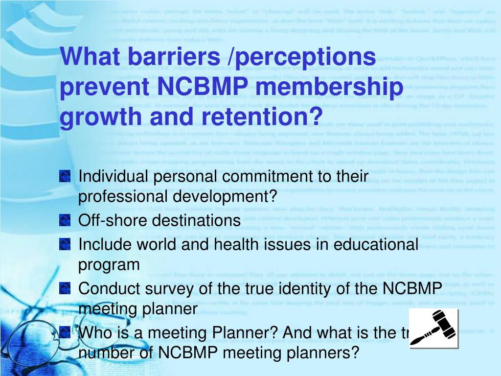 What barriers /perceptions