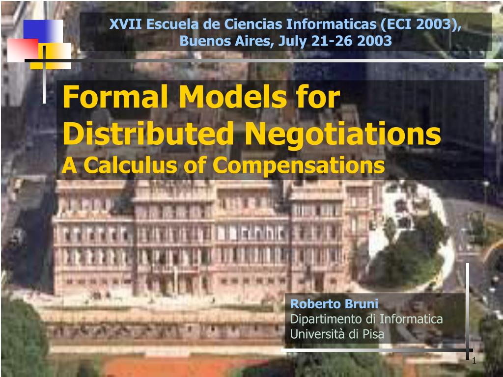 formal models for distributed negotiations a calculus of compensations l.