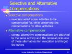 selective and alternative compensations