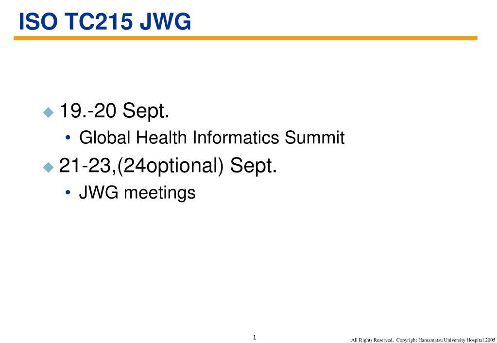 ISO TC215 JWG