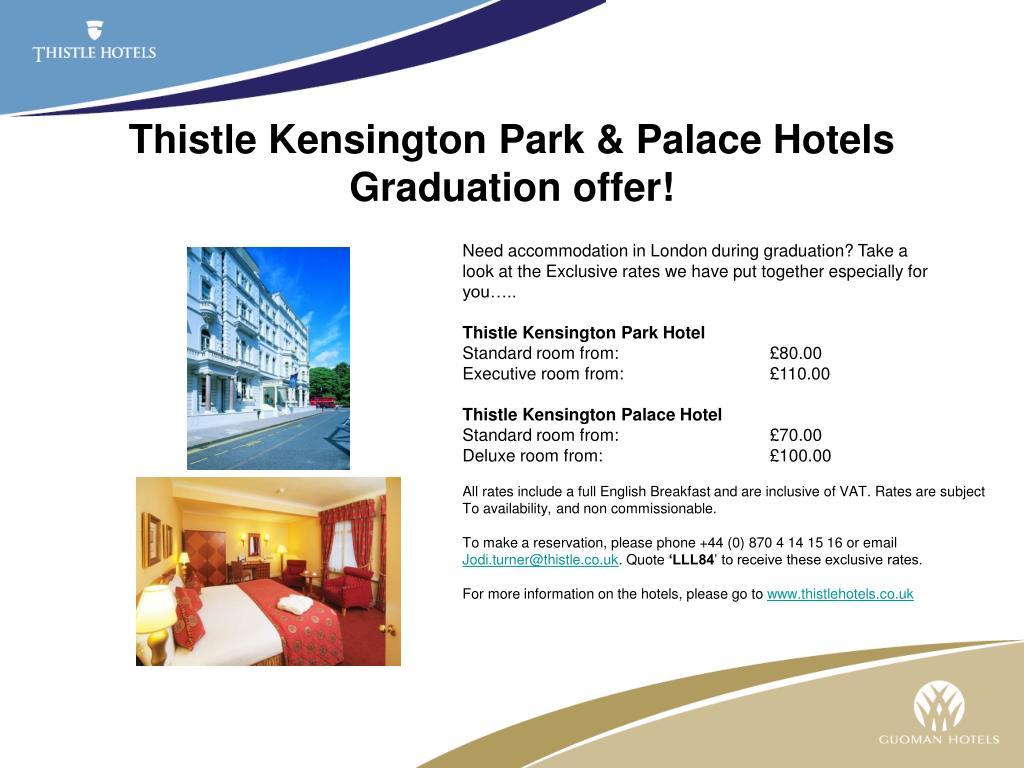 thistle kensington park palace hotels graduation offer l.