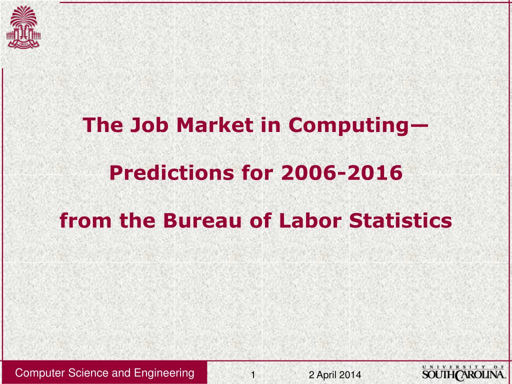 the job market in computing predictions for 2006 2016 from the bureau of labor statistics l.