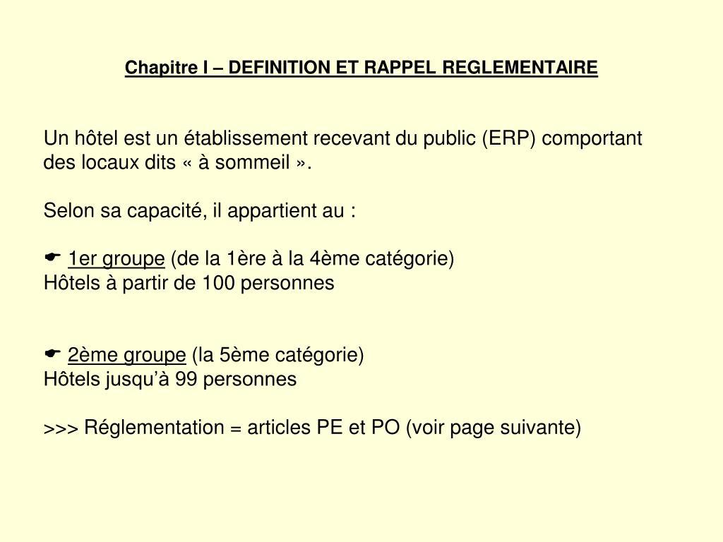 Chapitre I – DEFINITION ET RAPPEL REGLEMENTAIRE