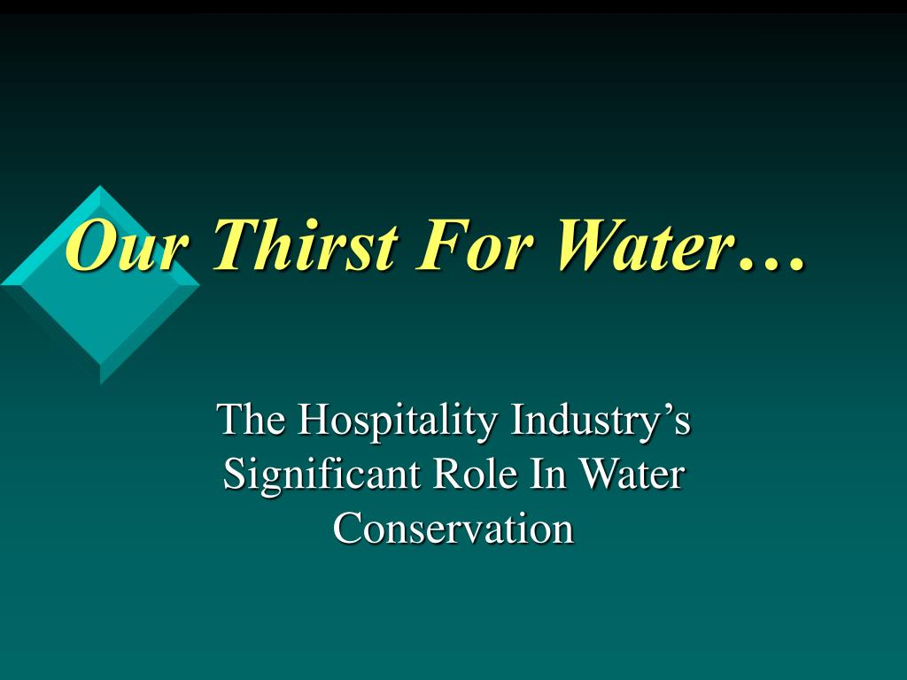 our thirst for water l.