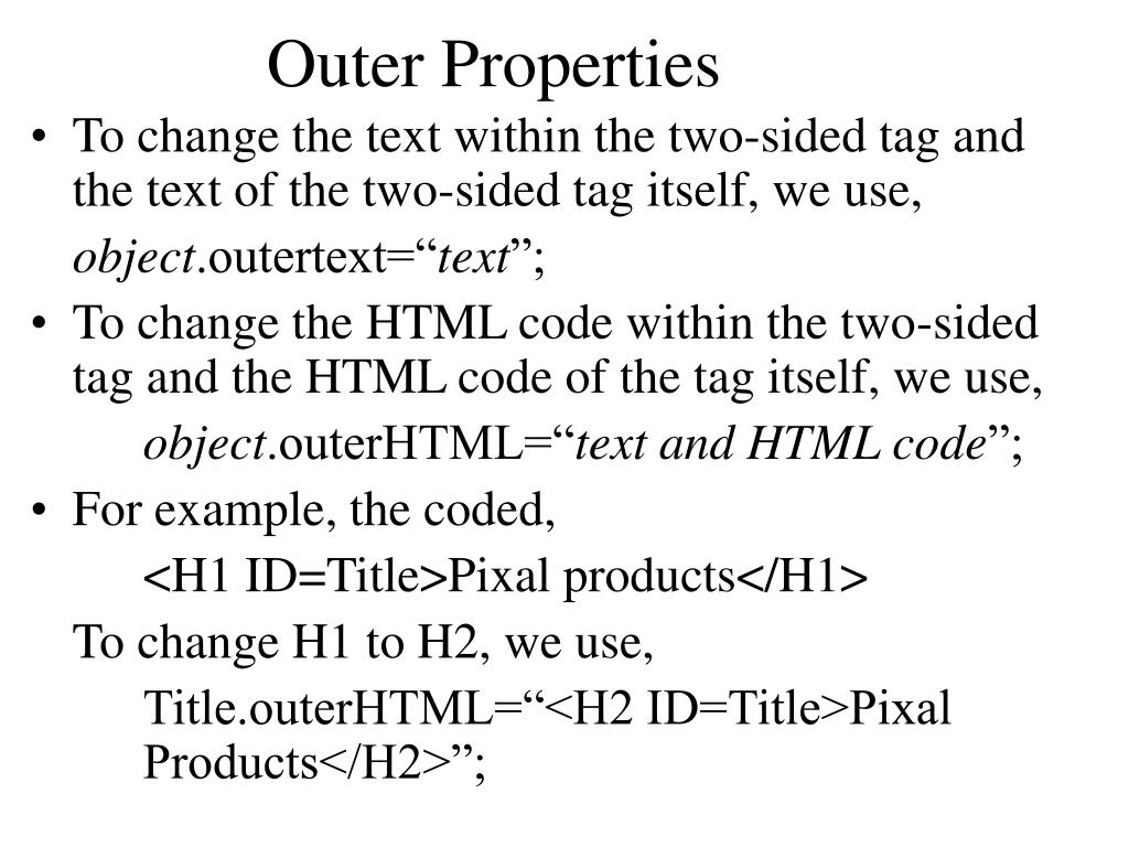 Outer Properties