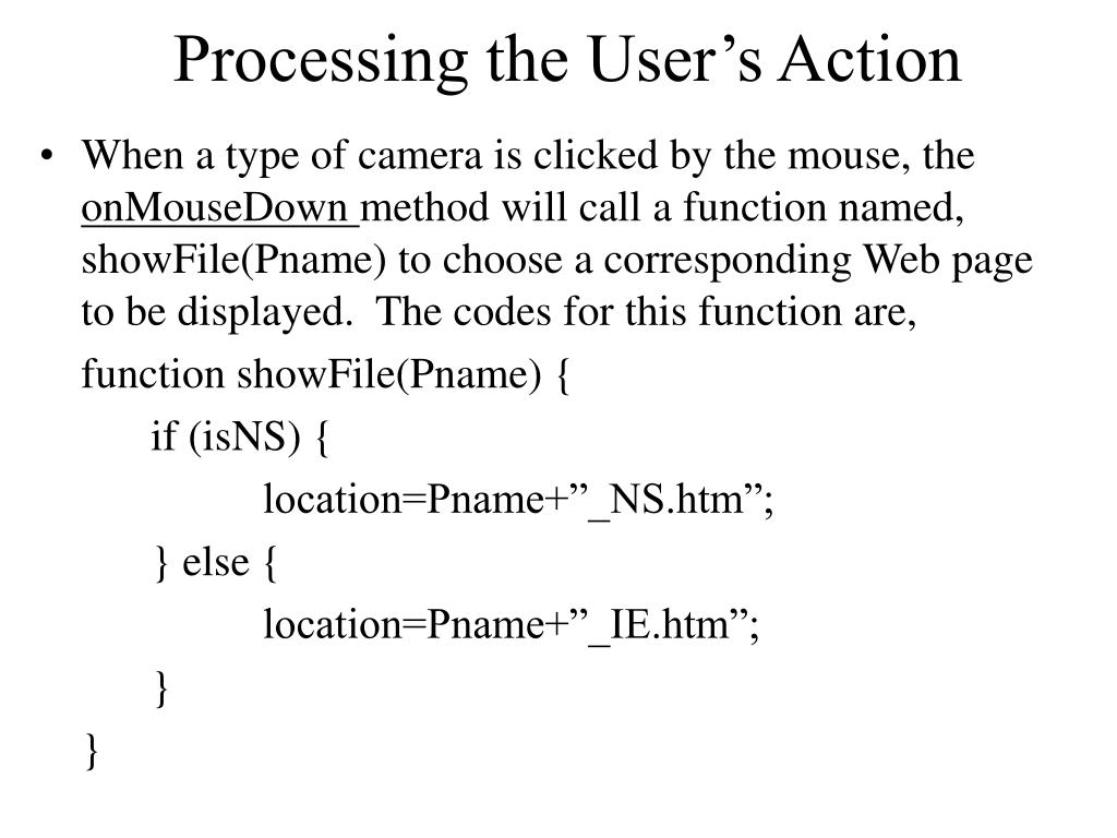 Processing the User's Action
