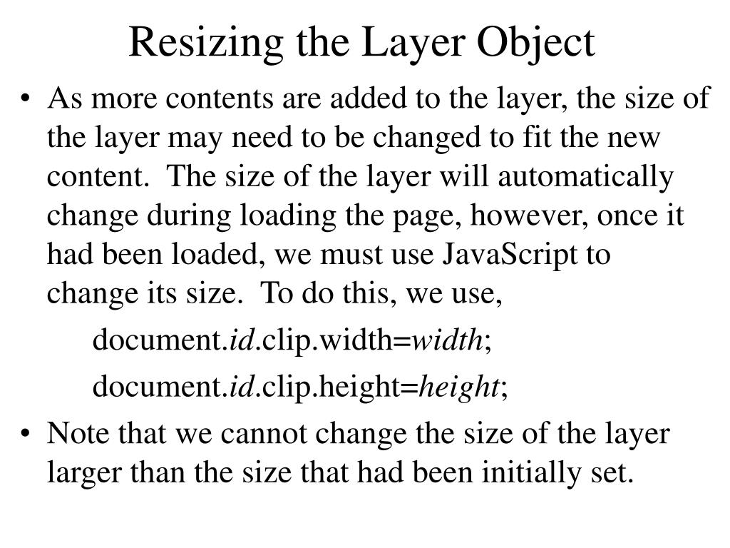 Resizing the Layer Object