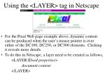 using the layer tag in netscape