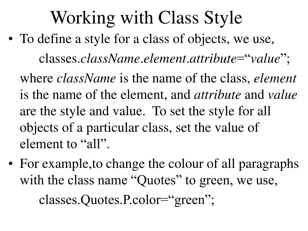 Working with Class Style