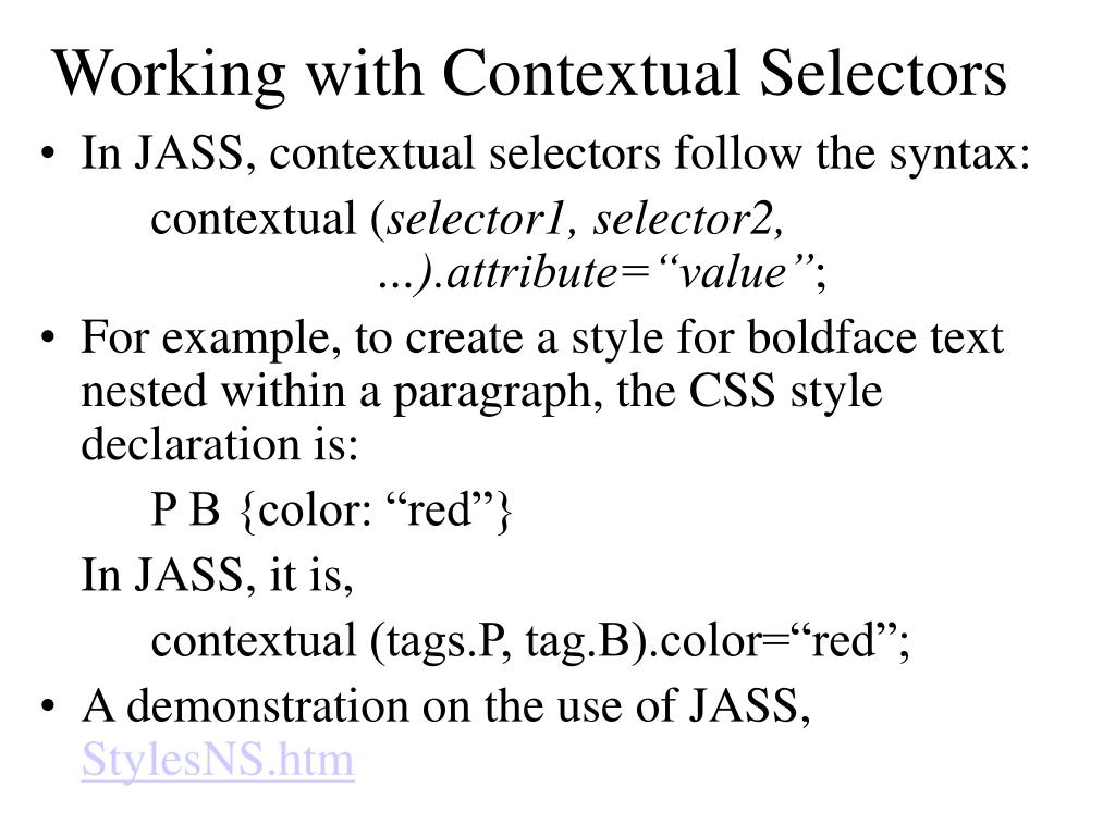 Working with Contextual Selectors