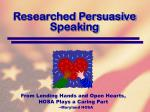 researched persuasive speaking