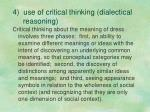 4 use of critical thinking dialectical reasoning
