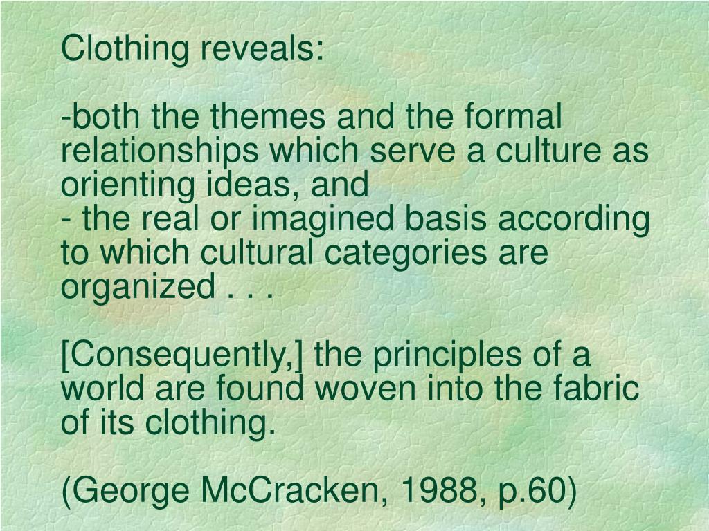 Clothing reveals: