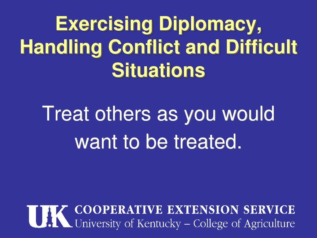 Exercising Diplomacy,