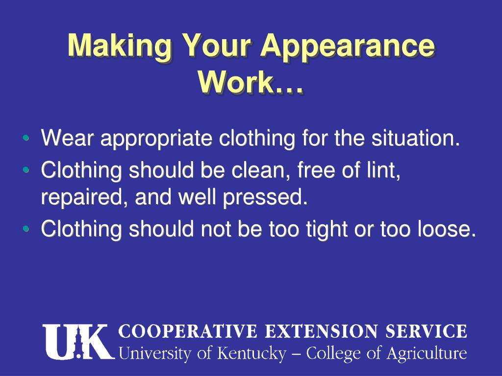 Making Your Appearance Work…