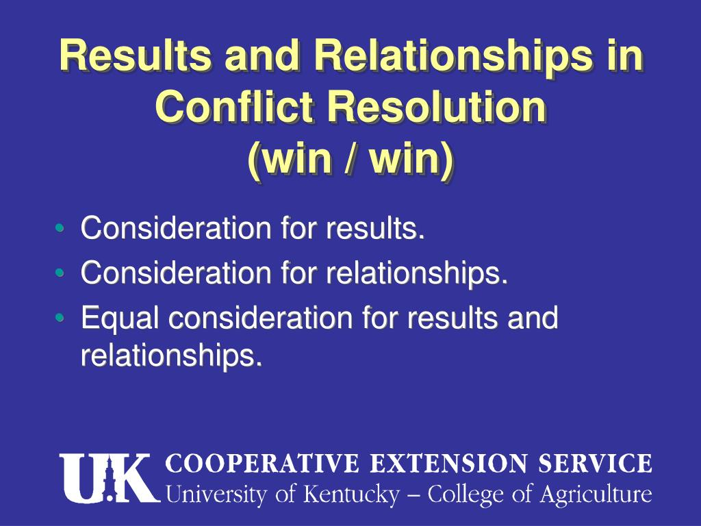Results and Relationships in Conflict Resolution