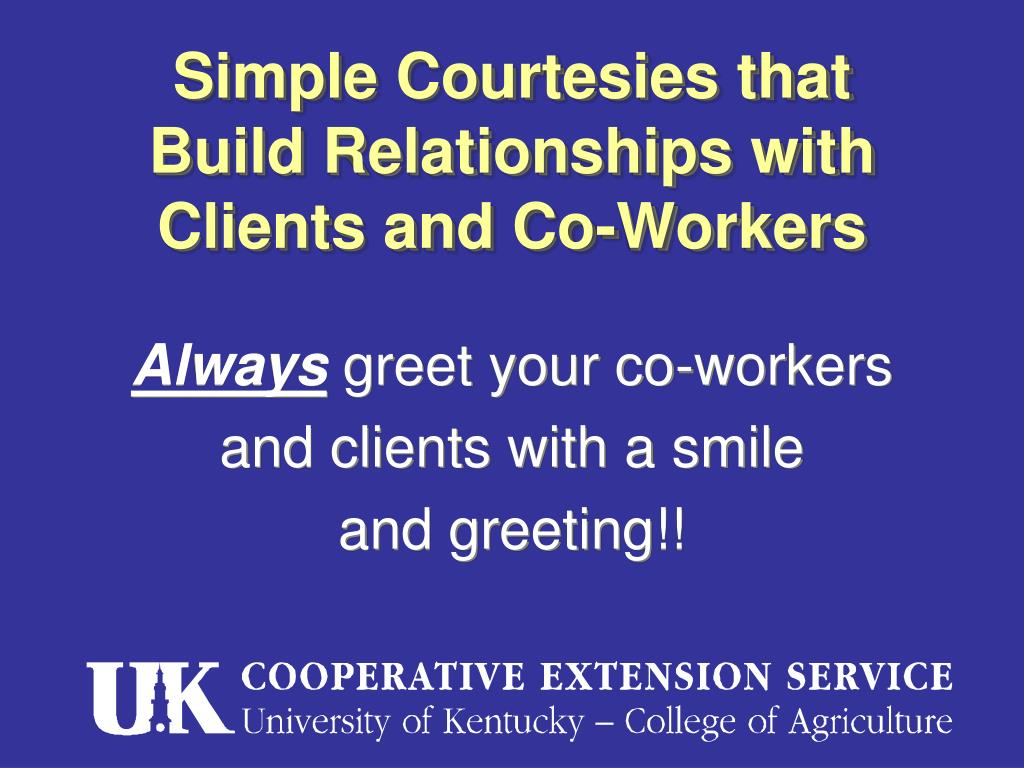 Simple Courtesies that Build Relationships with