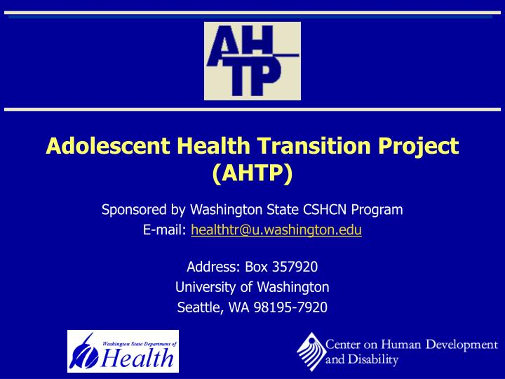 Adolescent health transition project ahtp
